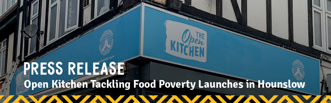 Press Release: Open Kitchen Tackling Food Poverty Launches in Hounslow