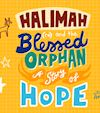 Halimah (ra) and the Blessed Orphan (saw)