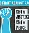 Know Justice, Know Peace: The Fight Against Racism